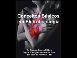 Conceitos Básicos em Eletrofisiologia