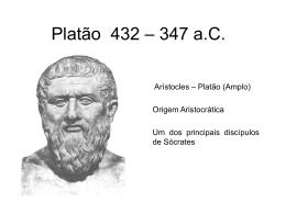 Platão 428 – 347 a.C.
