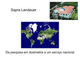 Sapra Landauer - da pesquisa em dosimetria a um serviço nacional