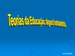 S1 Teorias da Educação - alguns fundamentos