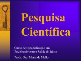 Pesquisa Científica - Curso de Especialização em