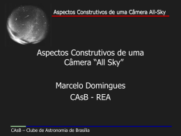 Aspectos Construtivos de uma Câmera All-Sky