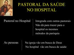 PASTORAL DA SAÚDE NO HOSPITAL