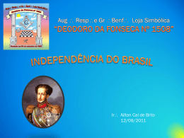 A Independência do Brasil - Palácio Maçônico de Nova Iguaçu