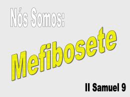 Nós Somos Mefibosete