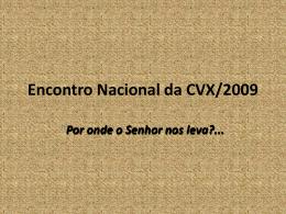 Encontro Nacional da CVX/2009