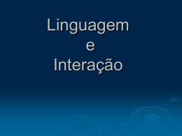 Linguagem e Interação