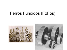 Ferros Fundidos (FoFos)