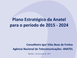 Apresentação Plano Estratégico 2015-2024