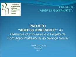 "PROJETO ""ABEPSS ITINERANTE"": AS DIRETRIZES"