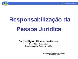 Carlos Higino - Responsabilização da Pessoa Jurídica