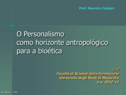 O personalismo como ambiente antropológico para a Bioética