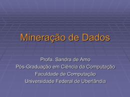 Slides - Sandra de Amo - Universidade Federal de Uberlândia