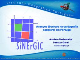 Avanços técnicos na cartografia cadastral em Portugal Arménio