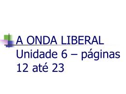 A ONDA LIBERAL