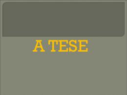 A tese