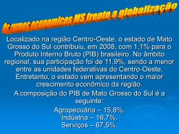 Os rumos econômicos MS frente globalização.