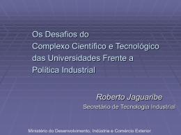 Ciência e Tecnologia e a PITCE