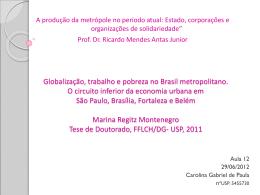 Globalização, trabalho e pobreza no Brasil metropolitano. O circuito
