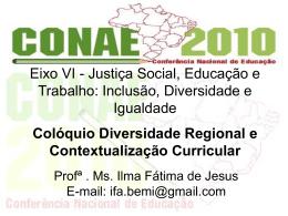 Colóquio Diversidade Regional e Contextualização