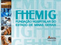 Apresentação FHEMIG - Portal de Compras do Estado de Minas