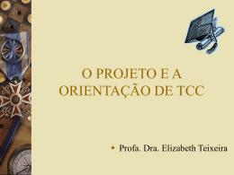 O Projeto e a Orientação De Tcc