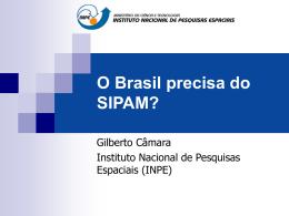 O Brasil precisa do SIPAM? - DPI