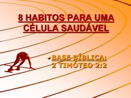 8 HÁBITOS DE UMA CÉLULA EFICAZ
