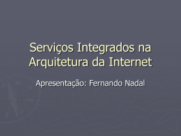 Serviços Integrados na Arquitetura Internet: um Resumo