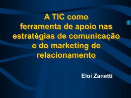 A TIC como ferramenta de apoio nas estratégias da comunicação