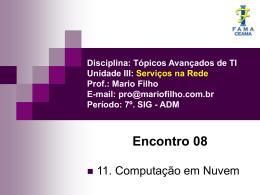Disciplina: Tópicos Avançados de TI Unidade III