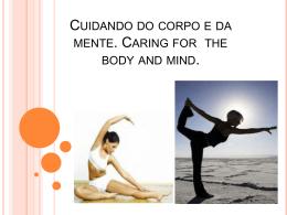Cuidando do corpo e da mente