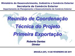 Primeira exportação - Ministério do Desenvolvimento, Indústria e