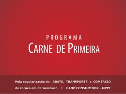 Apresentação geral do Programa Carne de Primeira