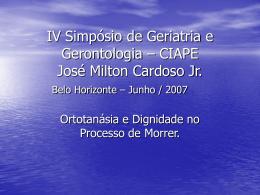 IV Simpósio de Geriatria e Gerontologia – CIAPE José Milton