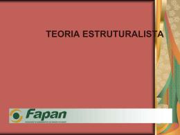 TEORIA ESTRUTURALISTA EVOLUÇÃO DO