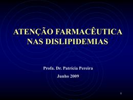 Patrícia Pereira - af nas dislipidemias