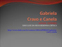 Gabriela Cravo e Canela - Curso e Colégio Ideologia