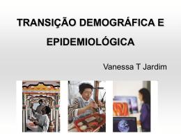 Aula 8 - 17-04-2012 Transicao demografica epidemiologica