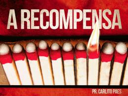 VIDA CONTAGIANTE: A RECOMPENSA