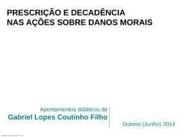 Da prescrição e decadência - Gabriel Lopes Coutinho Filho