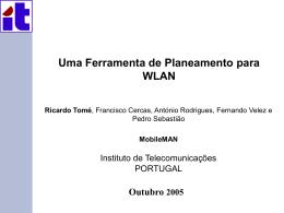 Outubro 2005 Uma Ferramenta de Planeamento para WLAN