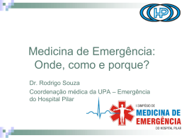 Medicina de Emergência: Onde, como e porque?