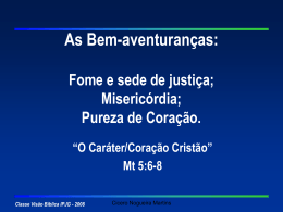 As Bem-aventuranças - Mateus 5.6-8