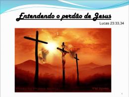 Entendendo o perdão de Jesus