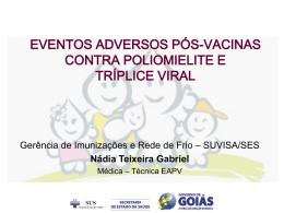 eventos adversos pós-vacinas contra poliomielite e tríplice viral