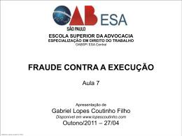fraude contra a execução - Gabriel Lopes Coutinho Filho