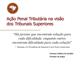 Ação Penal Tributária - Lançamento Administrativo