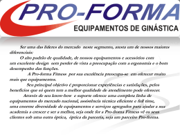 Características - Pro-Forma Equipamentos de Ginastica