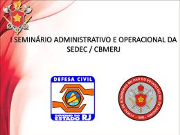 I SEMINÁRIO - SLIDES CBMERJ DGST e SST - 2011 12 21